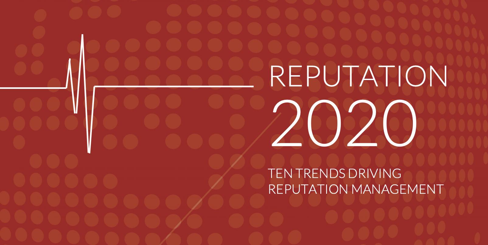 Tendencias en la reputacion para el 2020